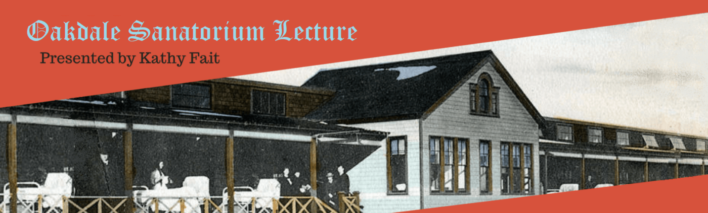 Oakdale Sanatorium Lecture - Johnson County Historical Society